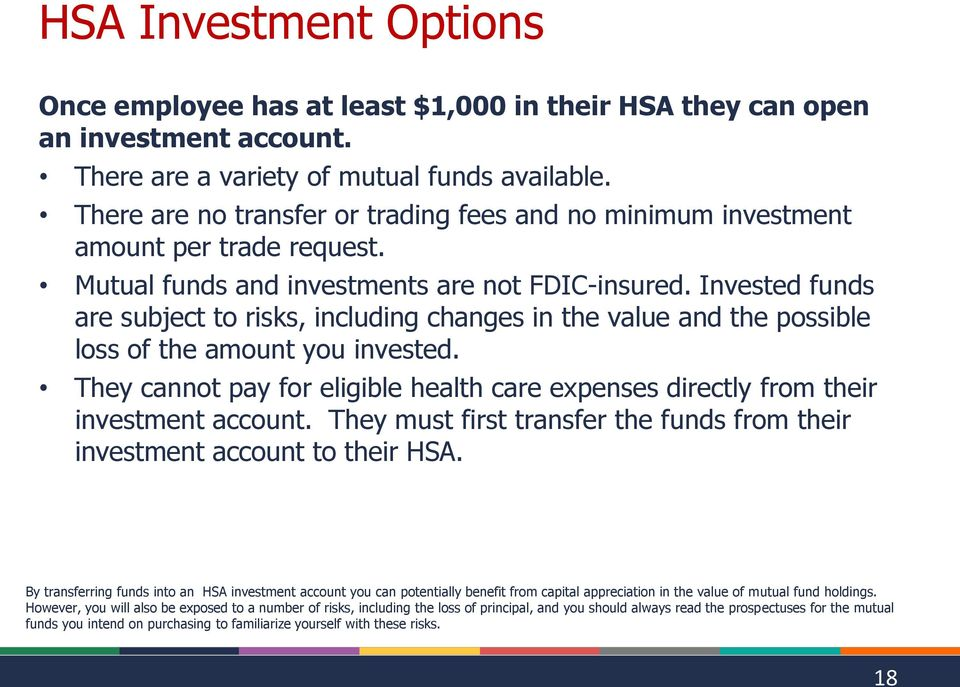 Invested funds are subject to risks, including changes in the value and the possible loss of the amount you invested.
