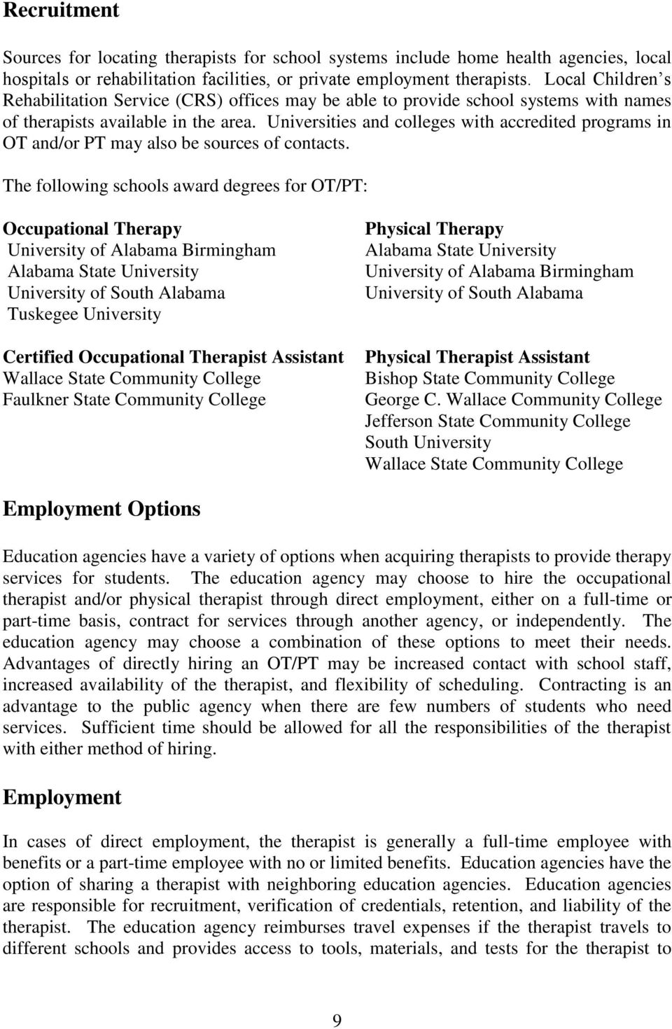 Guidelines for Occupational Therapy and Physical Therapy for