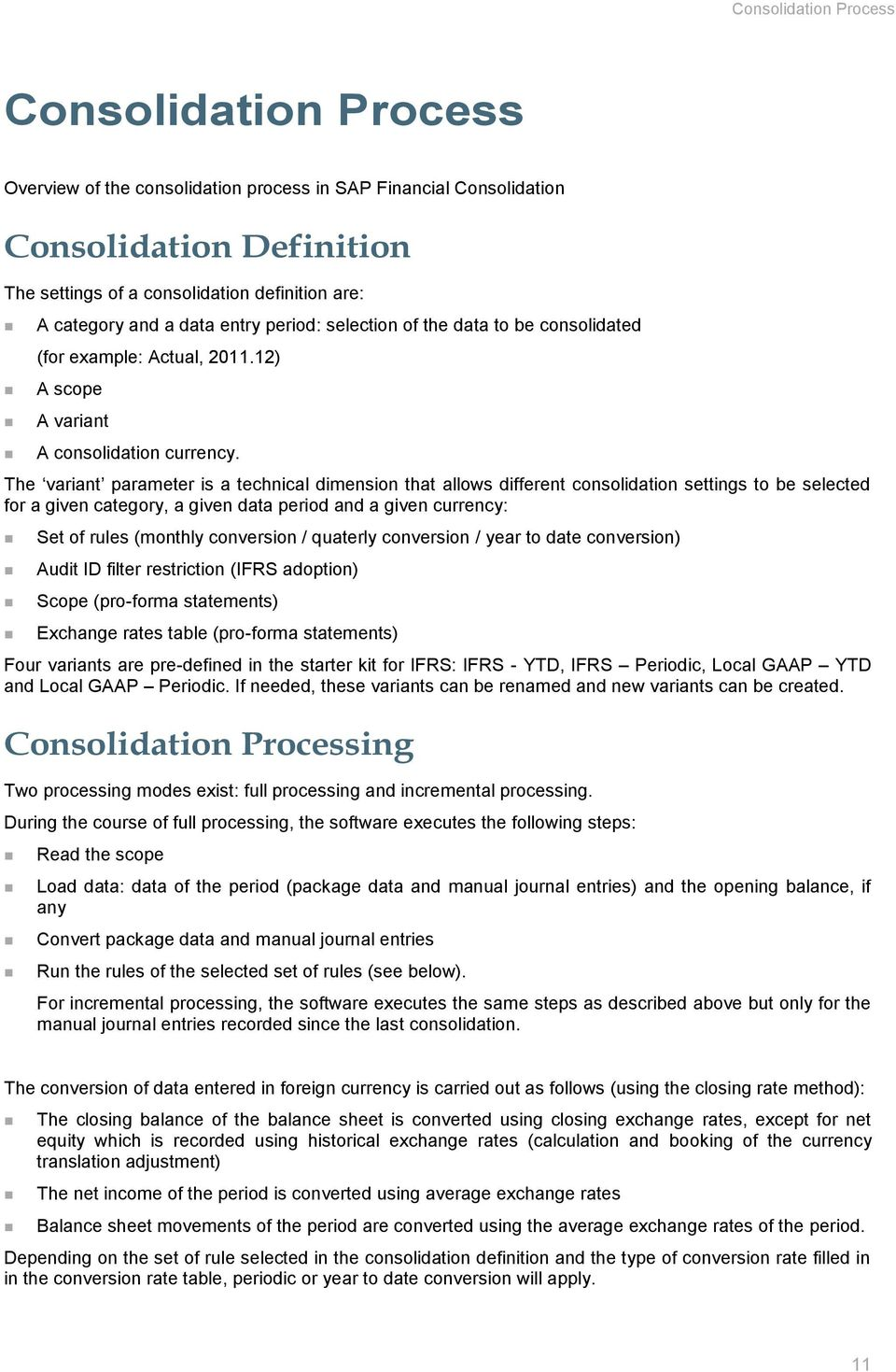 Sap financial consolidation 101 configuration overview pdf the variant parameter is a technical dimension that allows different consolidation settings to be selected for maxwellsz