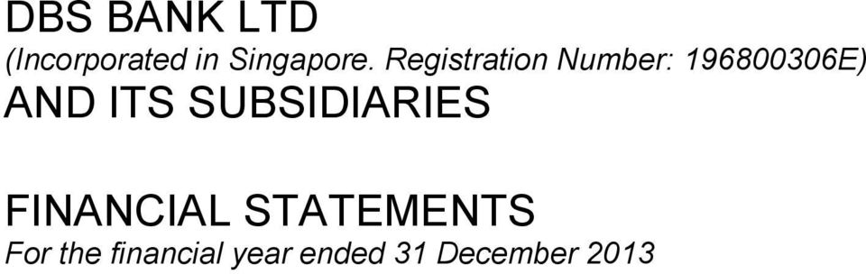 SUBSIDIARIES FINANCIAL STATEMENTS For