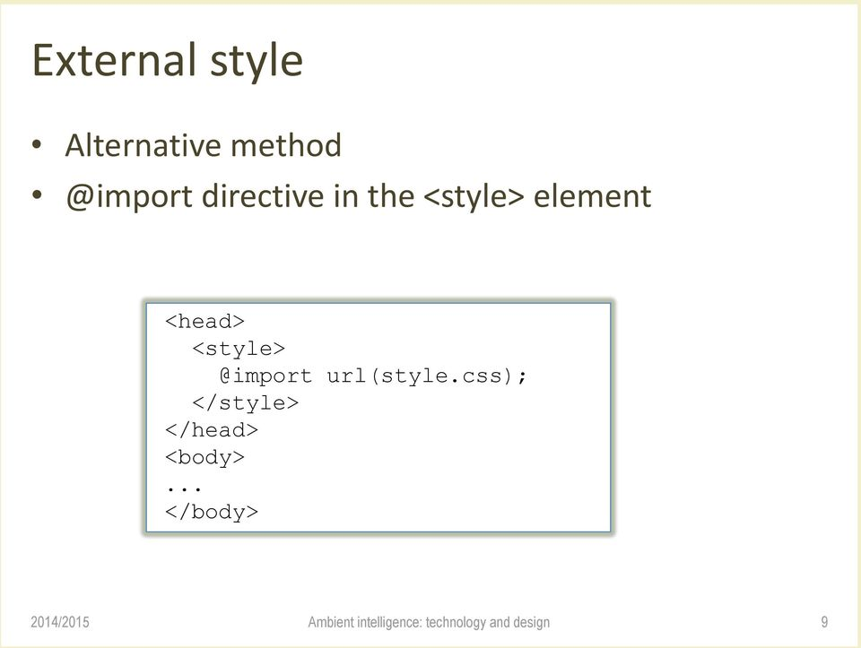 element <head> <style> @import