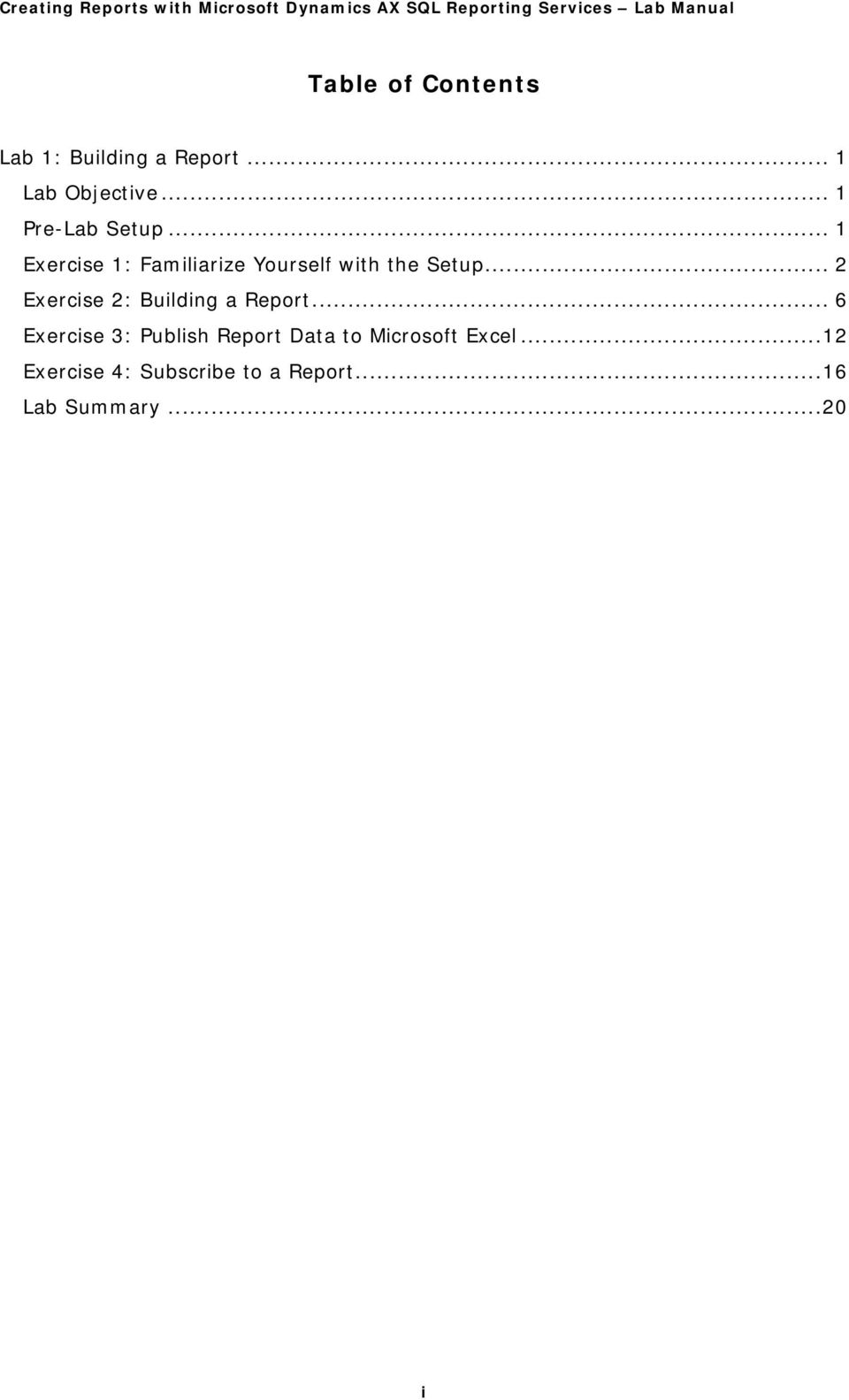 Creating Reports with Microsoft Dynamics AX SQL Reporting
