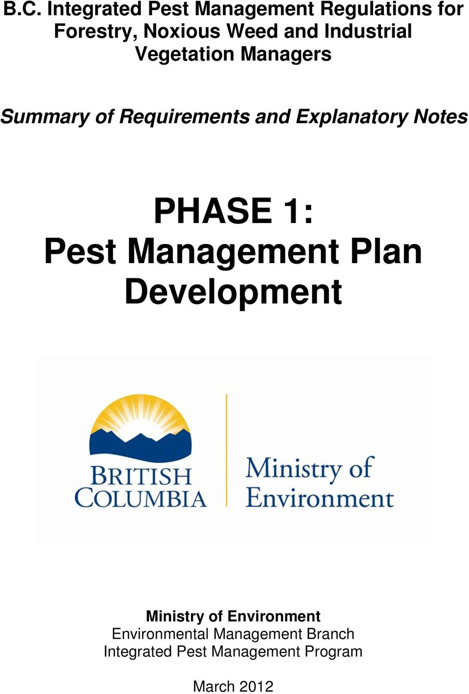 Explanatory Notes PHASE 1: Pest Management Plan Development Ministry of
