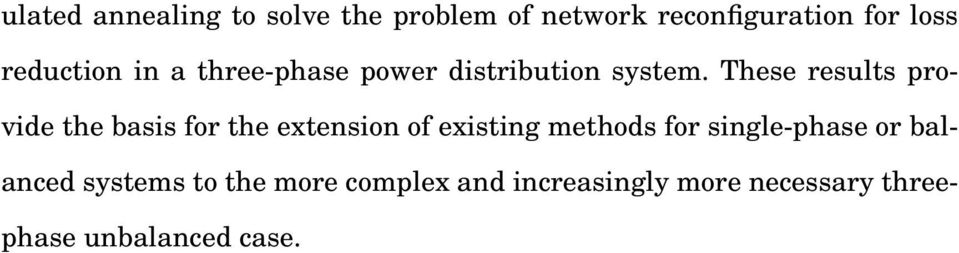 NETWORK RECONFIGURATION FOR LOSS REDUCTION IN THREE-PHASE