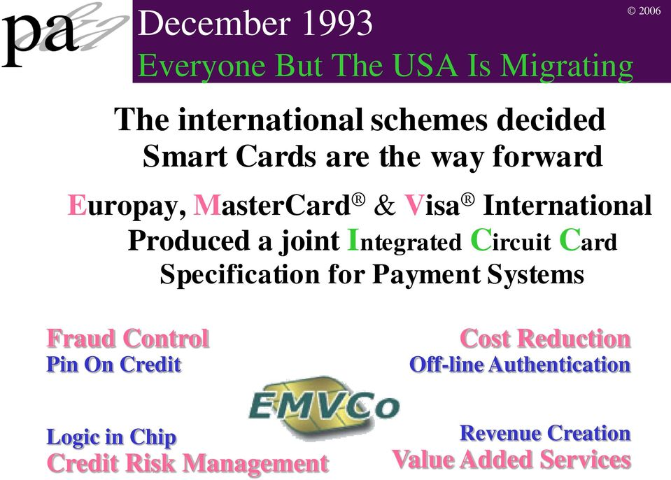 Integrated Circuit Card Specification for Payment Systems Fraud Control Pin On Credit Cost