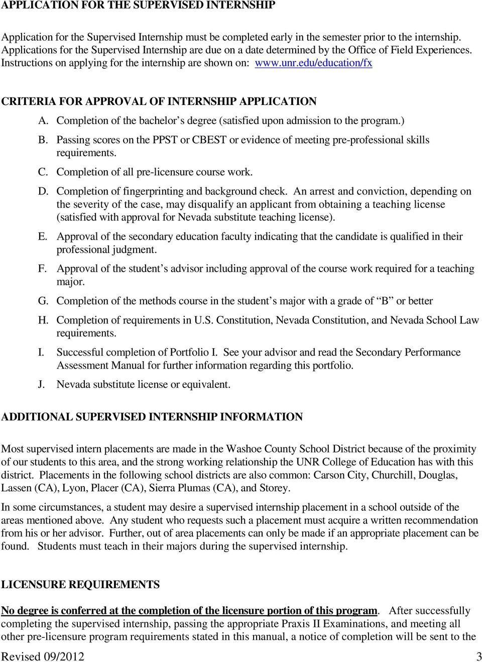 edu/education/fx CRITERIA F APPROVAL OF INTERNSHIP APPLICATION A. Completion of the bachelor s degree (satisfied upon admission to the program.) B.