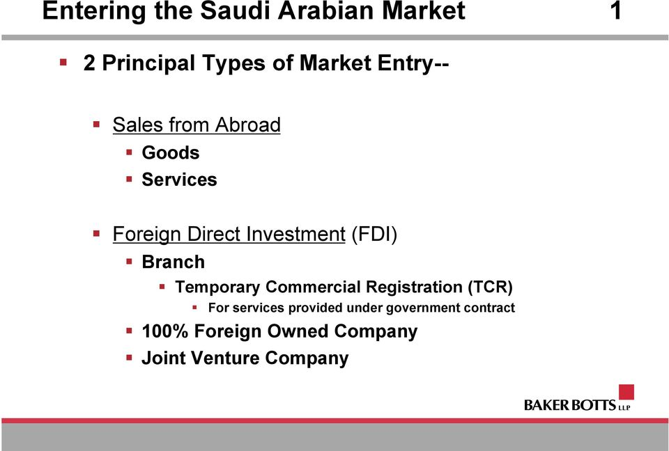 Entering the Saudi Arabian Market: An Overview of Key Legal Issues
