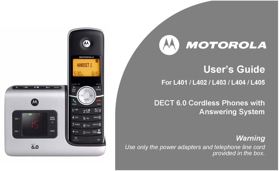 user s guide dect 6 0 cordless phones with answering system rh docplayer net Motorola L403 Manual Battery Motorola L403