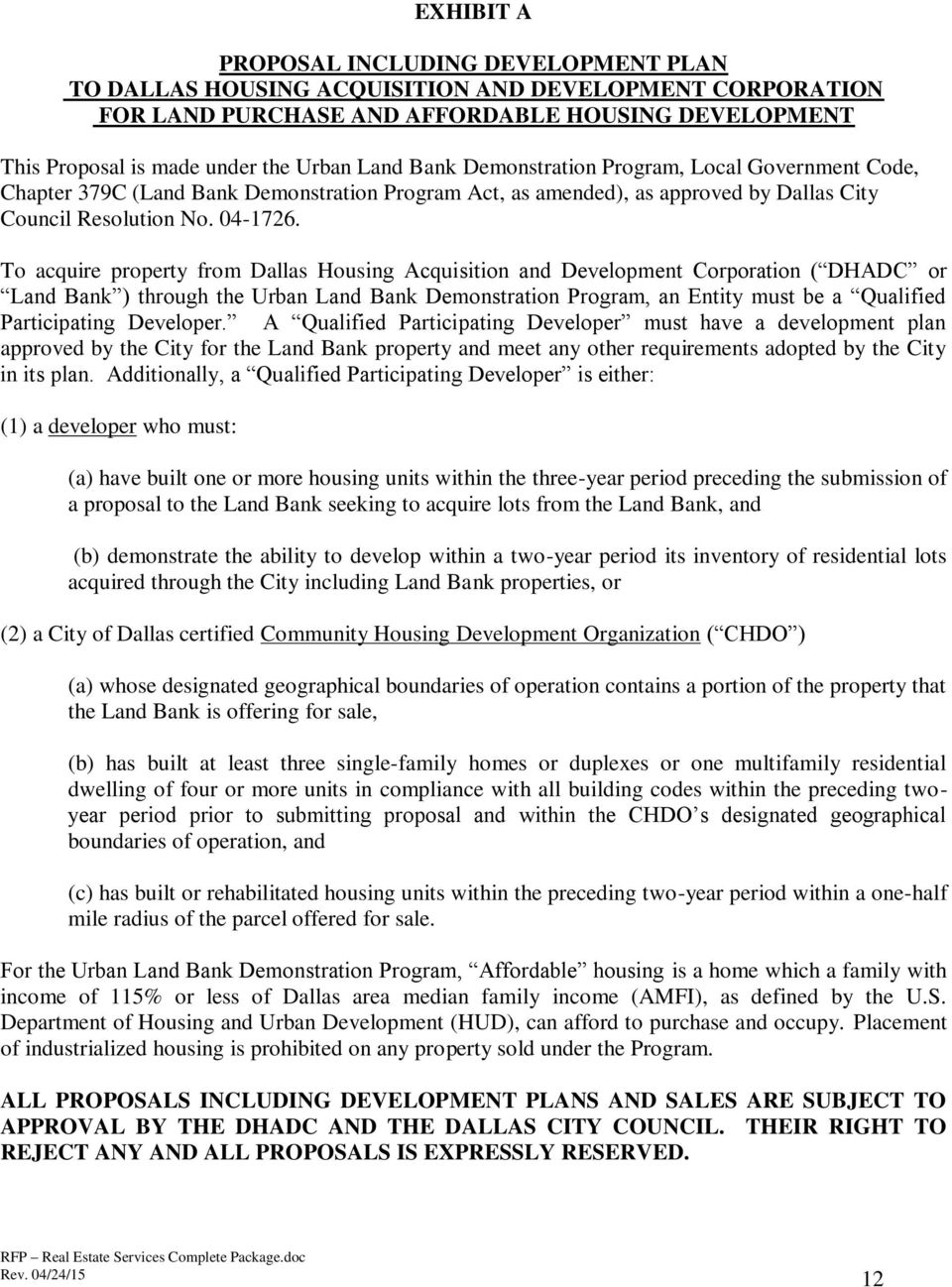 REQUEST FOR PROPOSALS ON BEHALF OF THE DALLAS HOUSING
