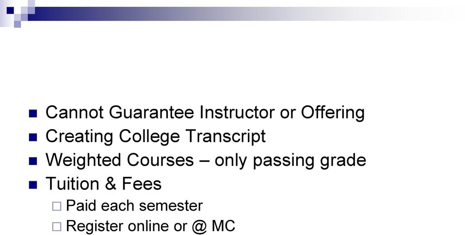 Courses only passing grade Tuition &