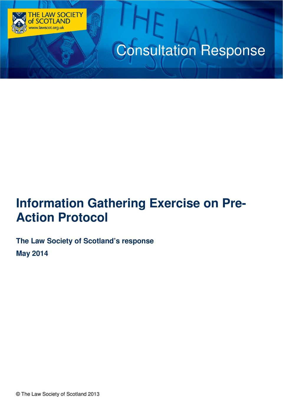 Protocol The Law Society of Scotland s