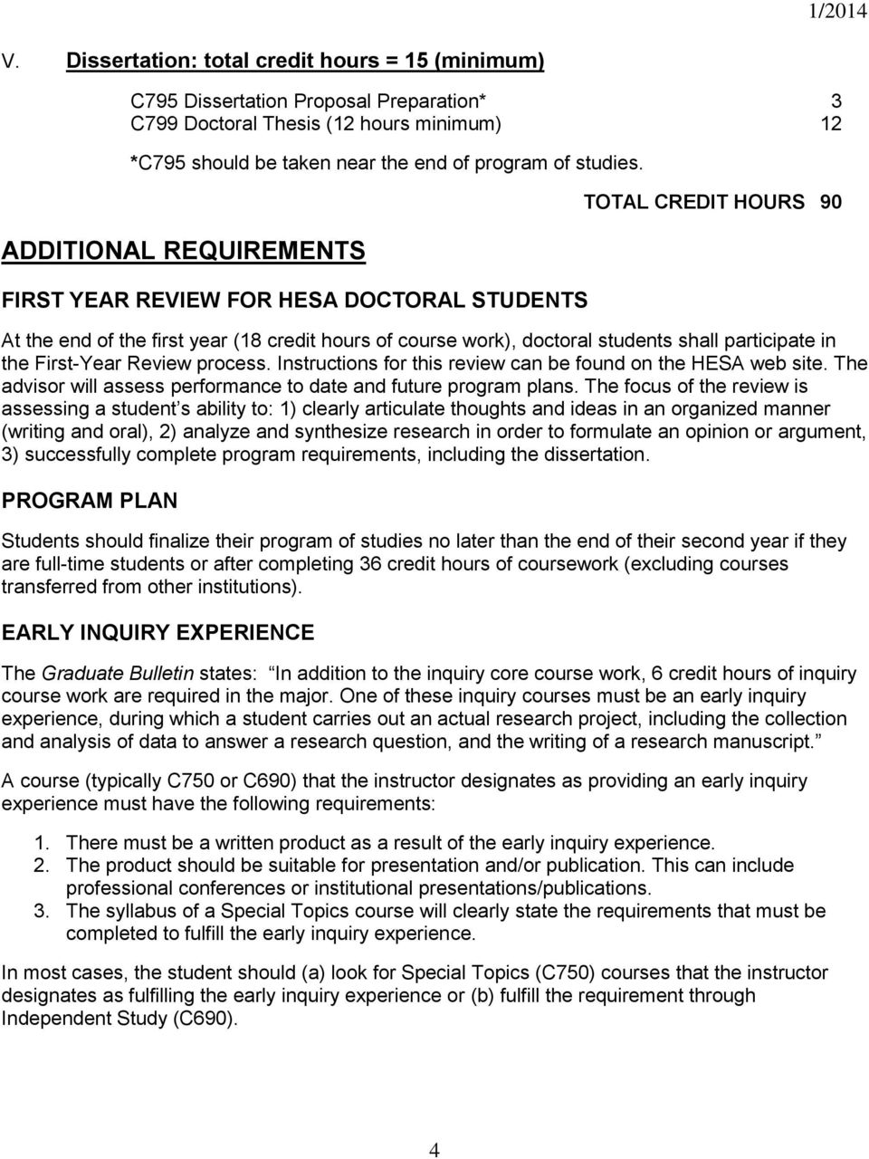 First-Year Review process. Instructions for this review can be found on the HESA web site. The advisor will assess performance to date and future program plans.