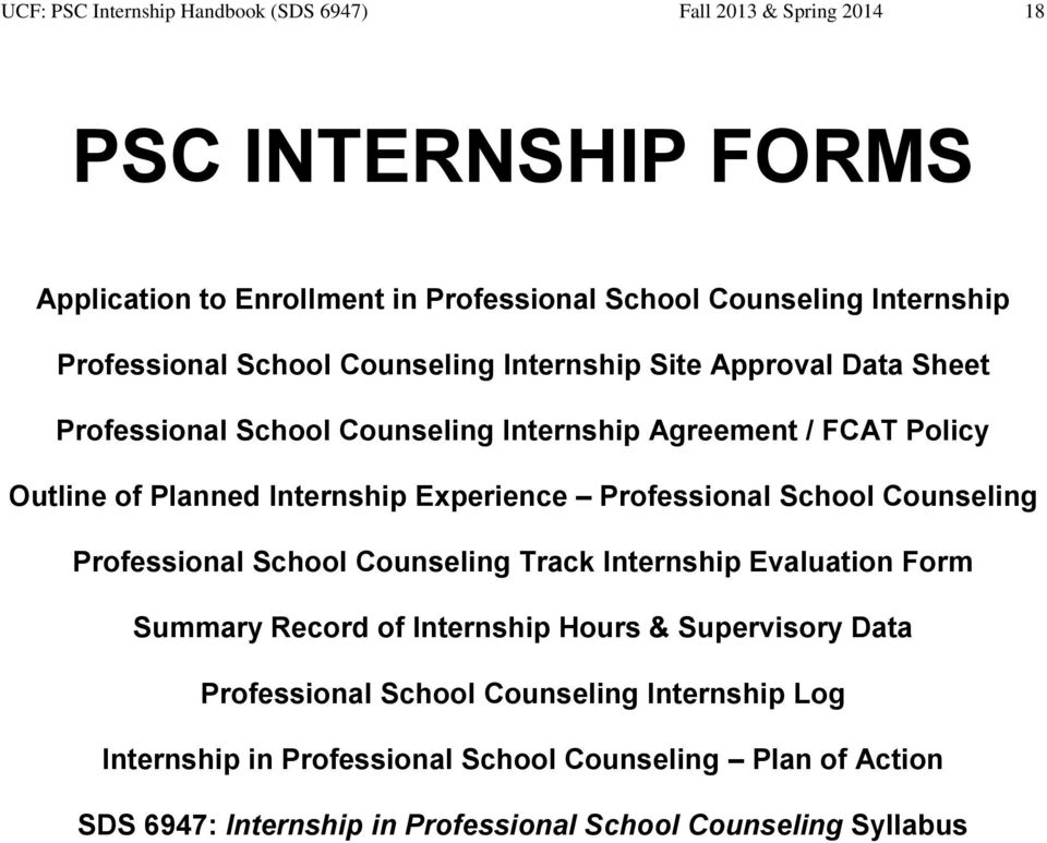 Experience Professional School Counseling Professional School Counseling Track Internship Evaluation Form Summary Record of Internship Hours & Supervisory Data