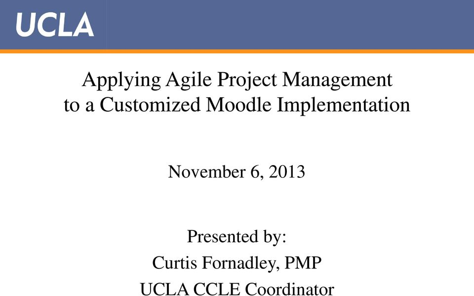 Applying Agile Project Management To A Customized Moodle