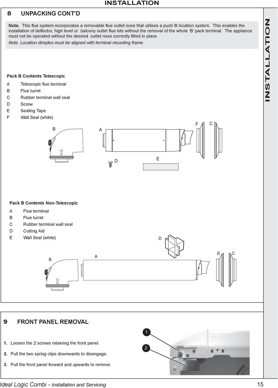 Installation And Servicing Pdf Quantec Wiring Instructions The Appliance Must Not Be Operated Without Desired Outlet Nose Correctly Fitted In Place 16