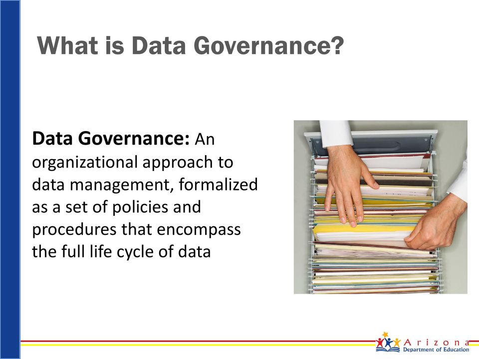 to data management, formalized as a set of