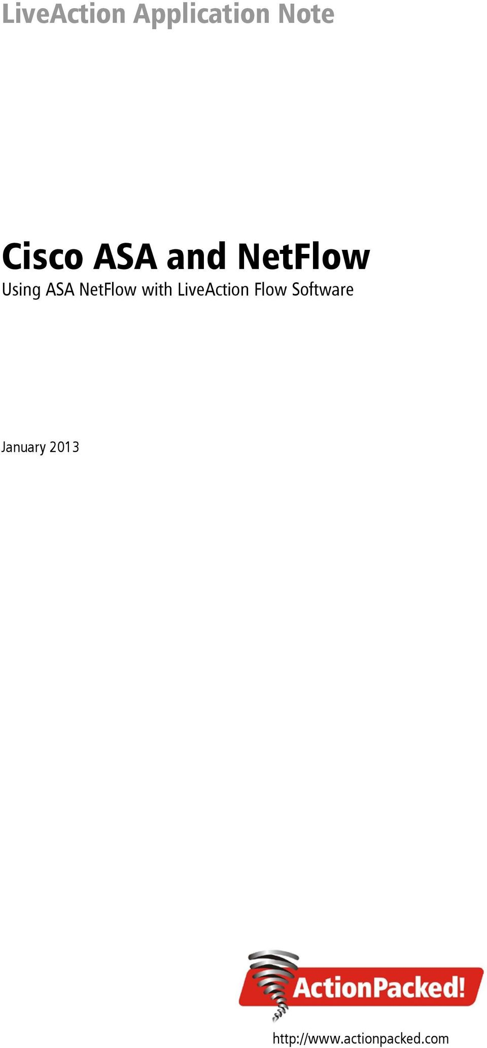 Cisco Asa And Netflow Using With Liveaction Flow Note The Ports On Switch That Are Connected To Must Be In Software