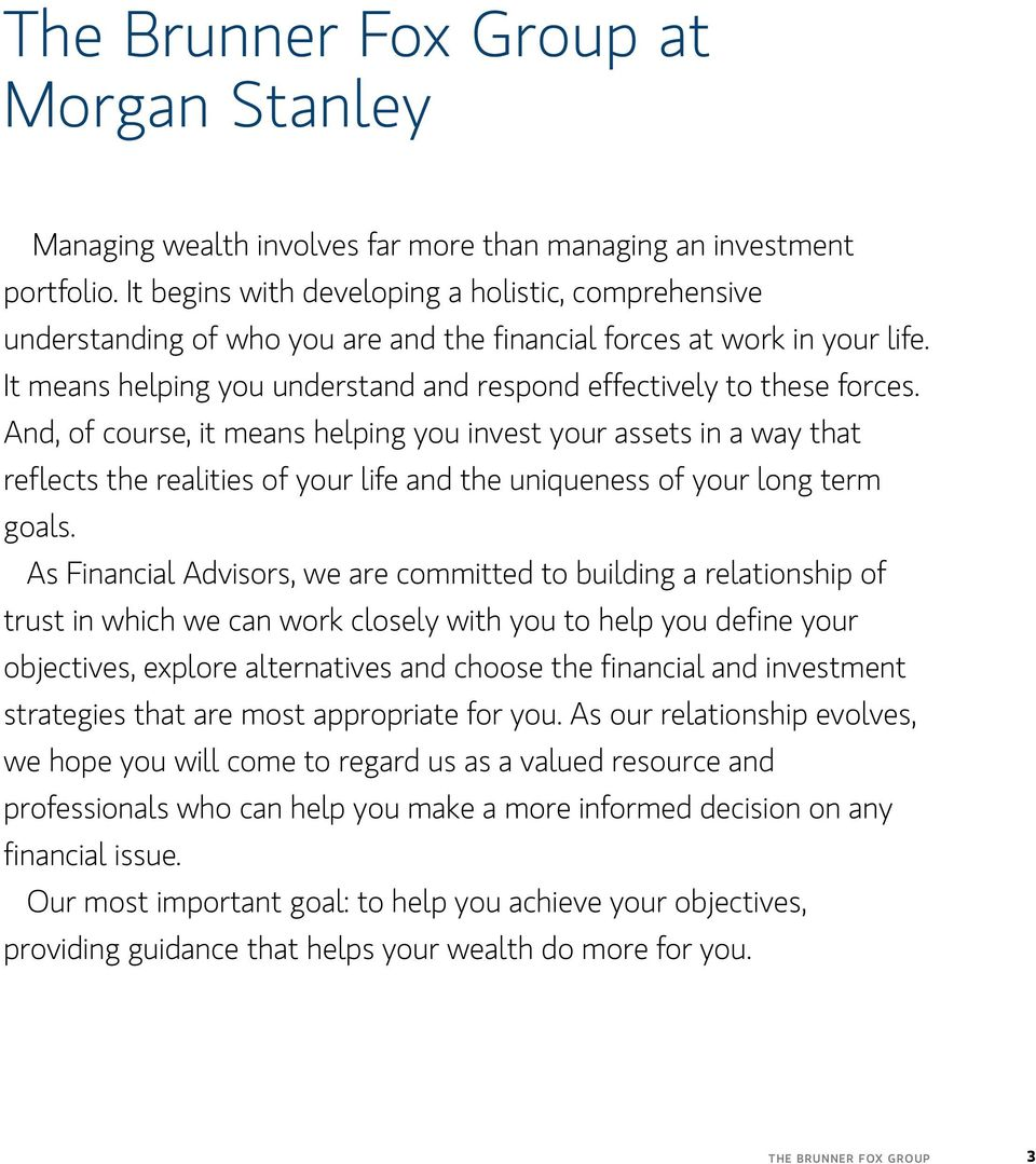 The Brunner Fox Group at Morgan Stanley  Wealth Management Solutions