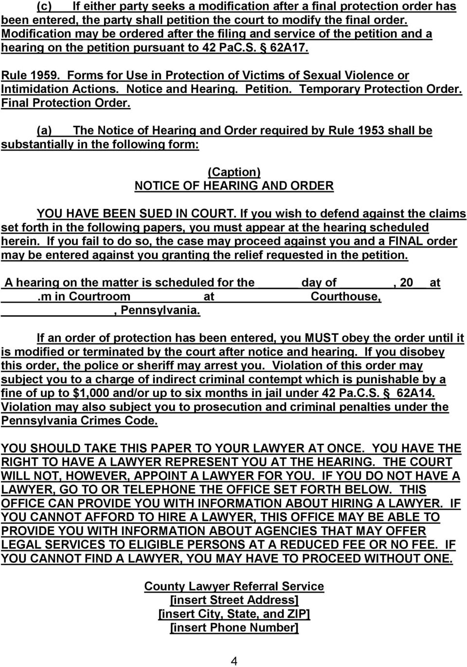 Forms for Use in Protection of Victims of Sexual Violence or Intimidation Actions. Notice and Hearing. Petition. Temporary Protection Order. Final Protection Order.