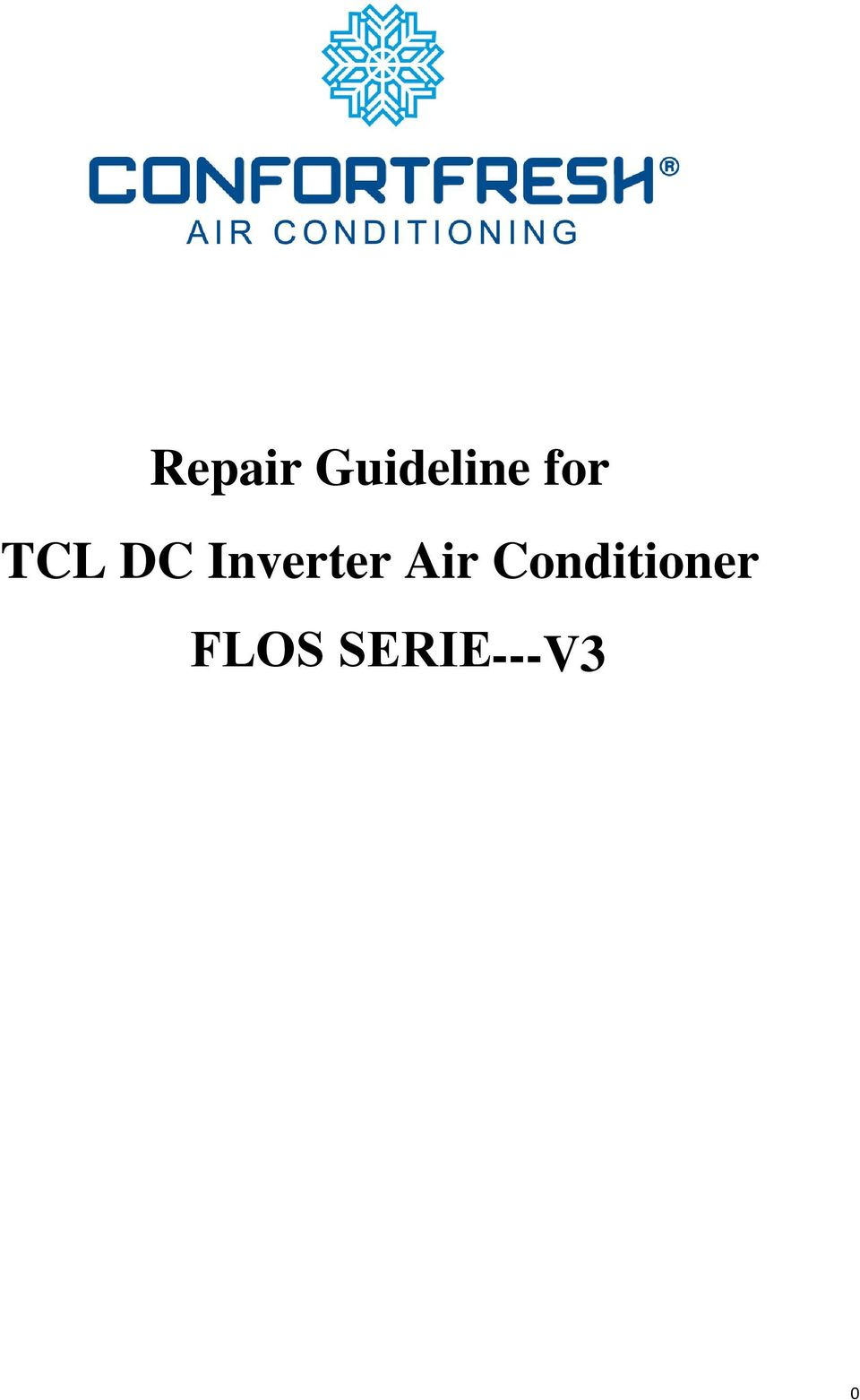 repair guideline for tcl dc inverter air conditioner pdf rh docplayer net  Auto Air Conditioner Wiring Diagrams Basic Air Conditioner Wiring Diagram