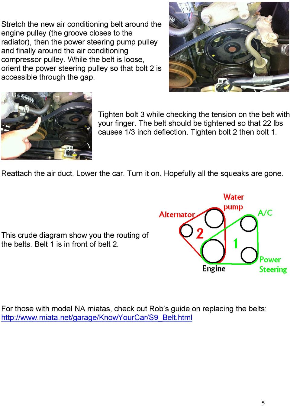 How To Remove Replace And Tighten Accessory Belts For A Second Engine Pulley Diagram The Belt Should Be Tightened So That 22 Lbs Causes 1 3 Inch Deflection