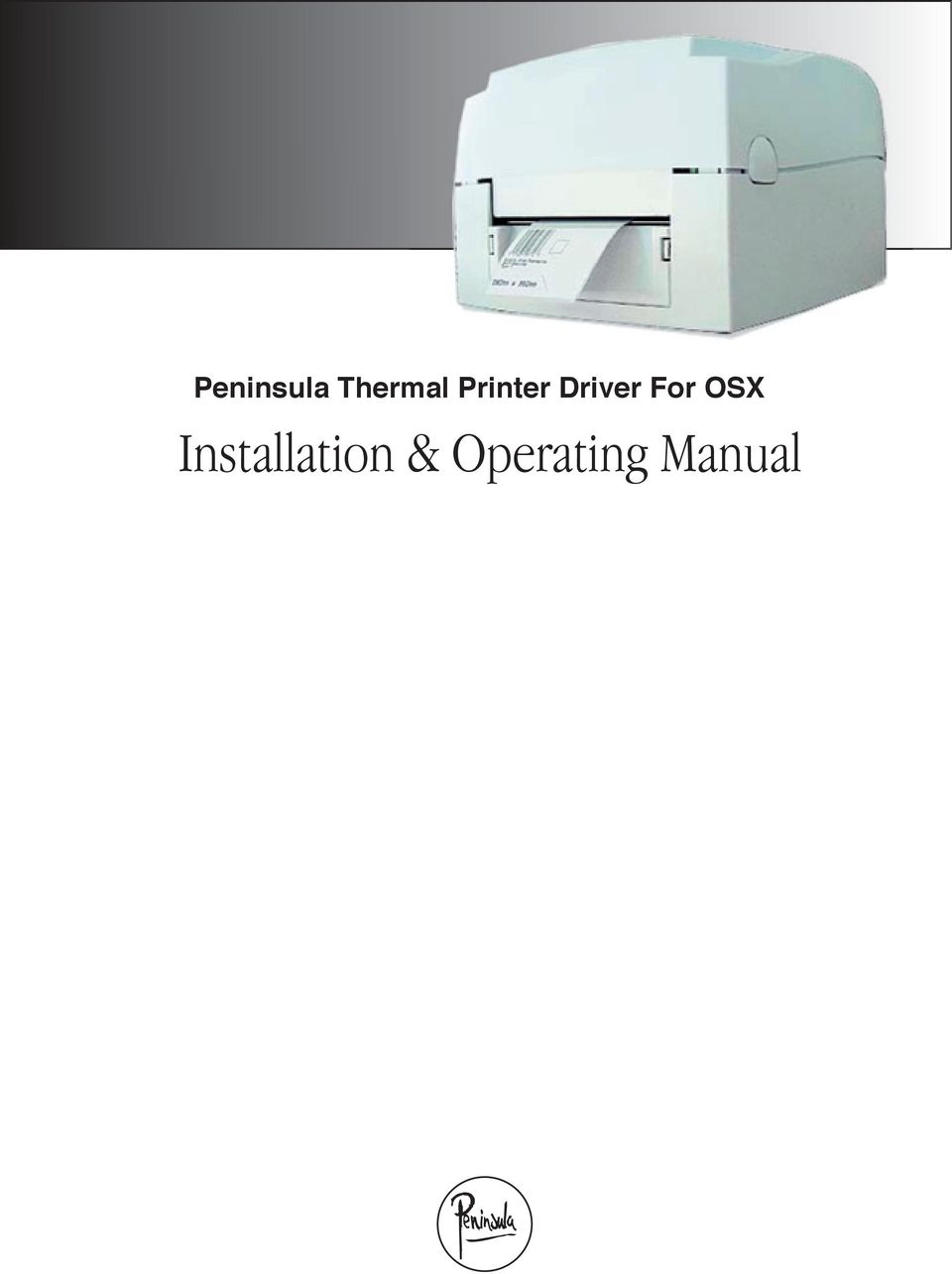 Peninsula Thermal Printer Driver For OSX  Installation