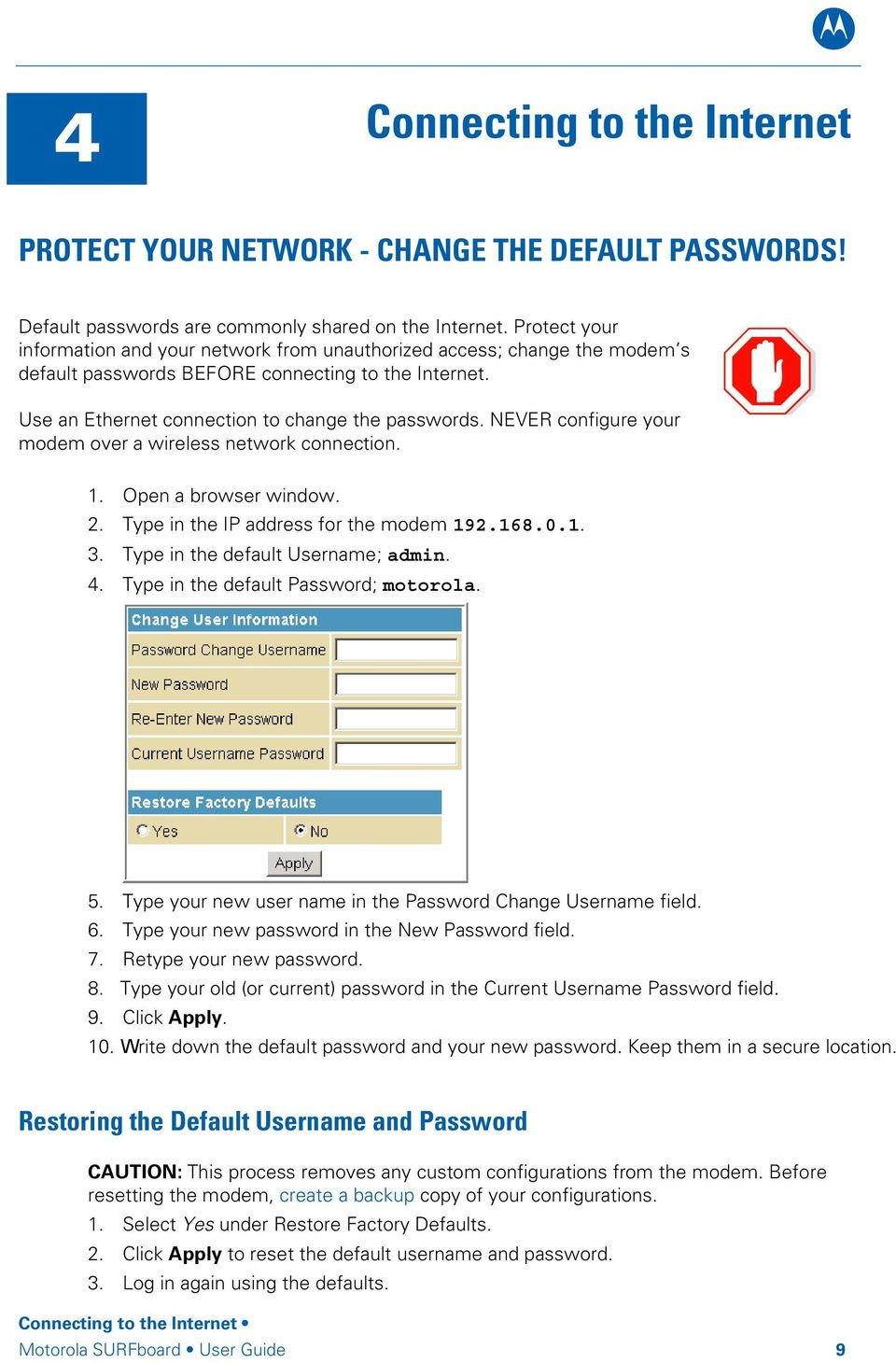 Never Configure Your Modem Over A Wireless Network Connection 1 Open Browser Window