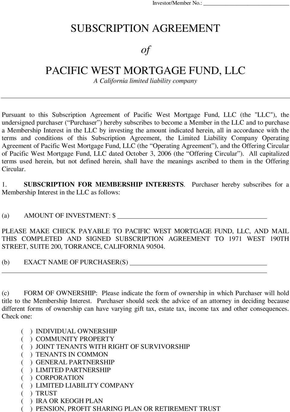 Subscription Agreement Of Pacific West Mortgage Fund Llc A