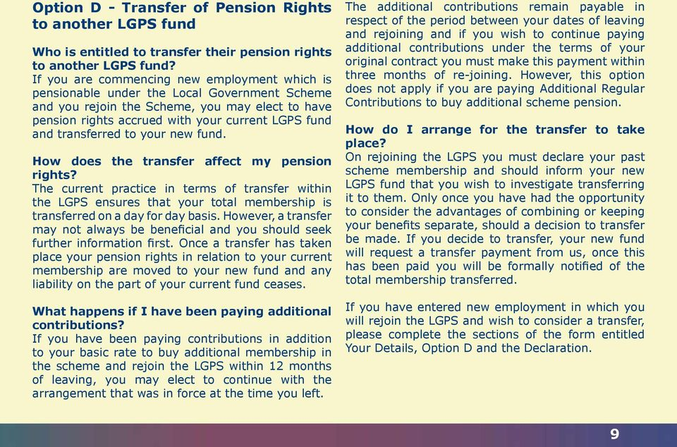 transferred to your new fund. How does the transfer affect my pension rights?