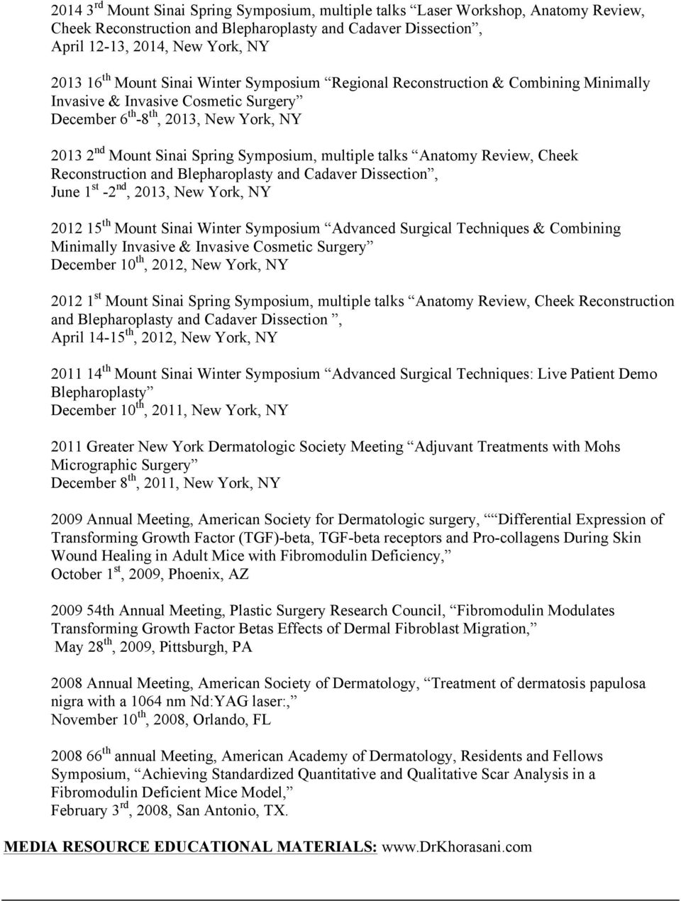 Mount Sinai School of Medicine, New York, NY Assistant