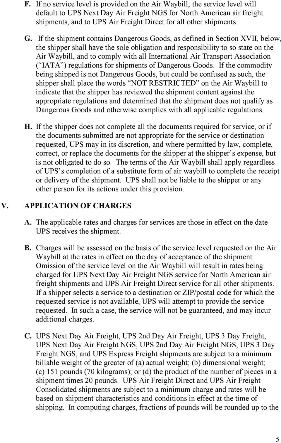 UPS AIR FREIGHT TERMS AND CONDITIONS OF CONTRACT ( TERMS ) FOR UPS
