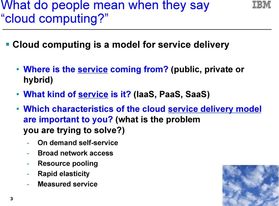 (public, private or hybrid) What kind of service is it?
