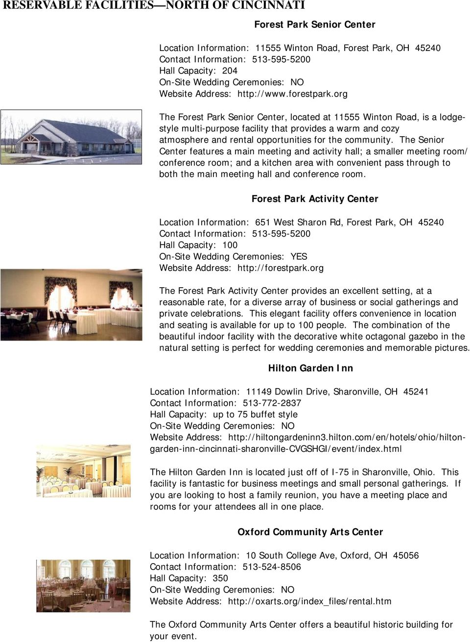 org The Forest Park Senior Center, located at 11555 Winton Road, is a  lodgestyle