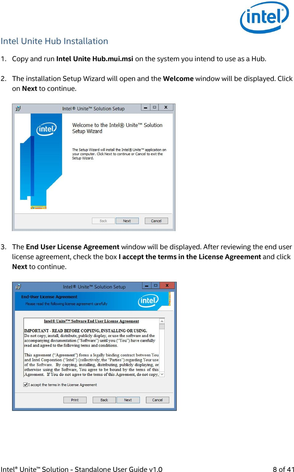 The End User License Agreement window will be displayed.