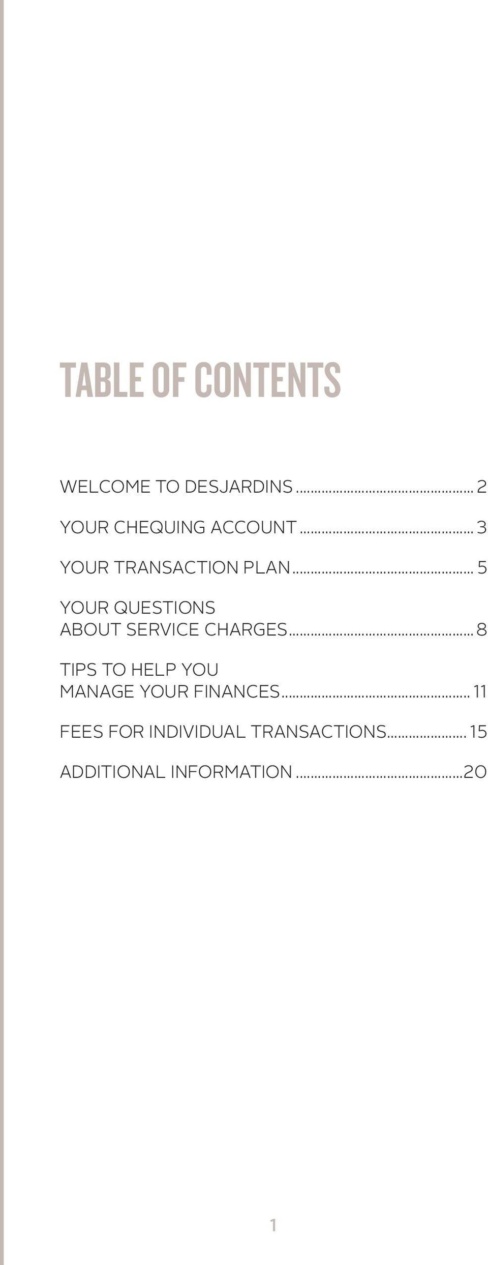 .. 5 YOUR QUESTIONS ABOUT SERVICE CHARGES.