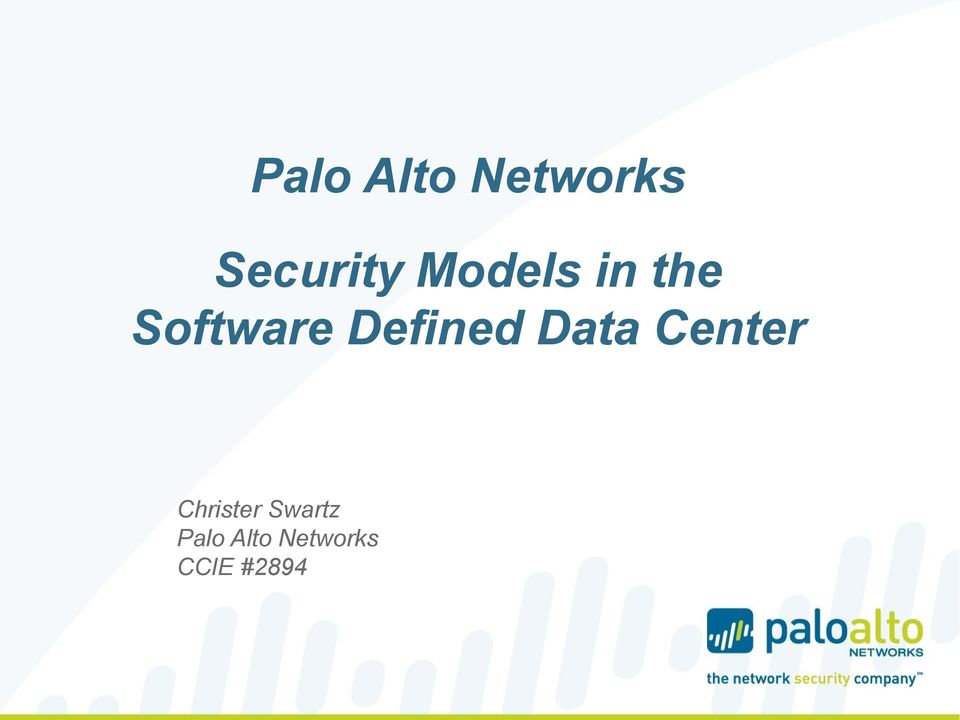 Palo Alto Networks  Security Models in the Software Defined