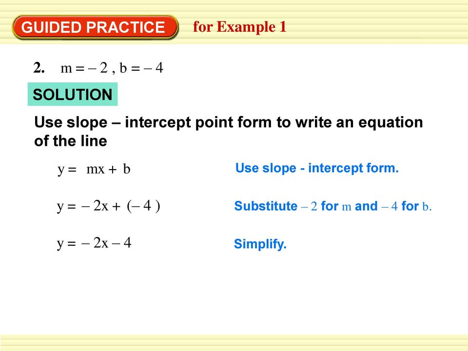 Warm Up Write An Equation Given The Slope And Y Intercept Write An