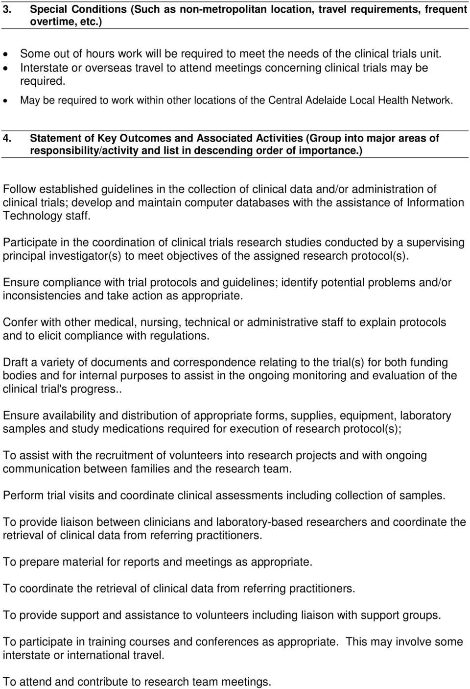 Statement of Key Outcomes and Associated Activities (Group into major areas of responsibility/activity and list in descending order of importance.