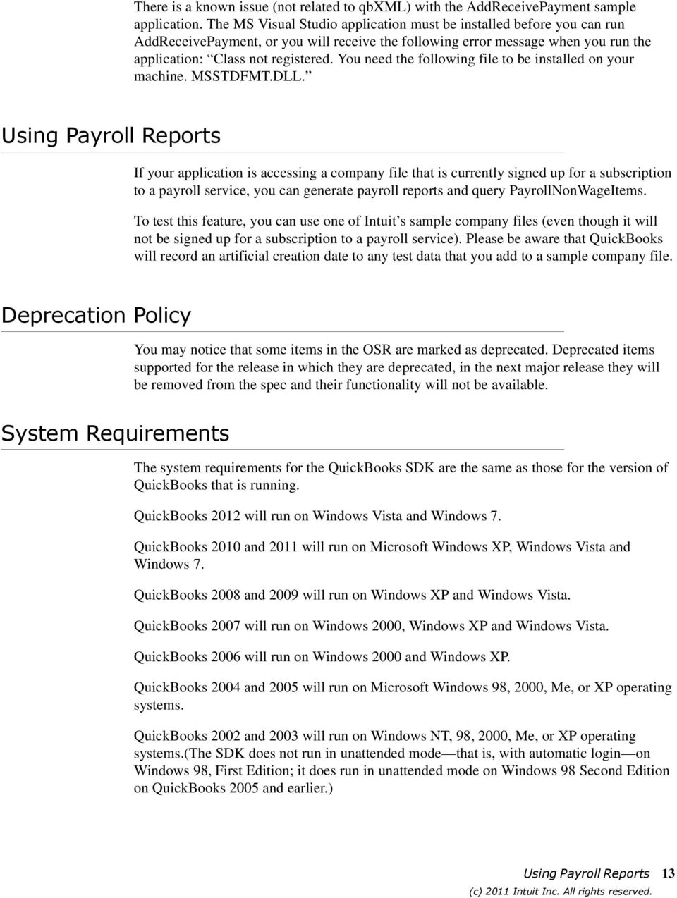 Release Notes, QuickBooks SDK 11 0 (09/14/2011) Welcome to