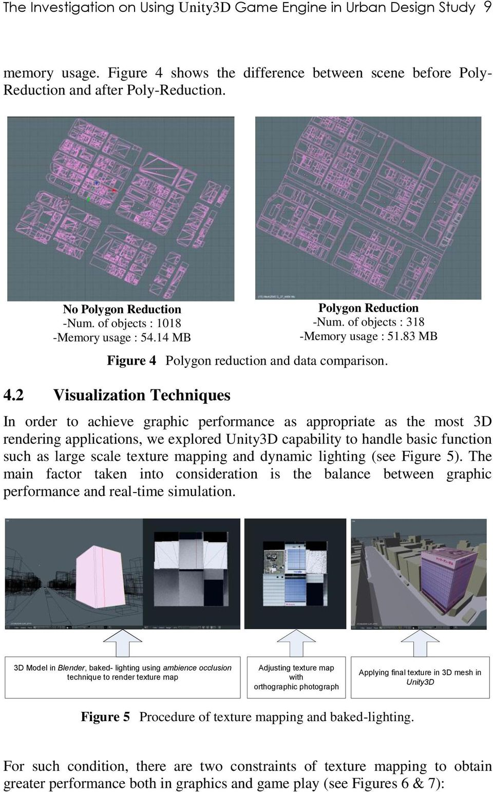 The Investigation on Using Unity3D Game Engine in Urban Design Study