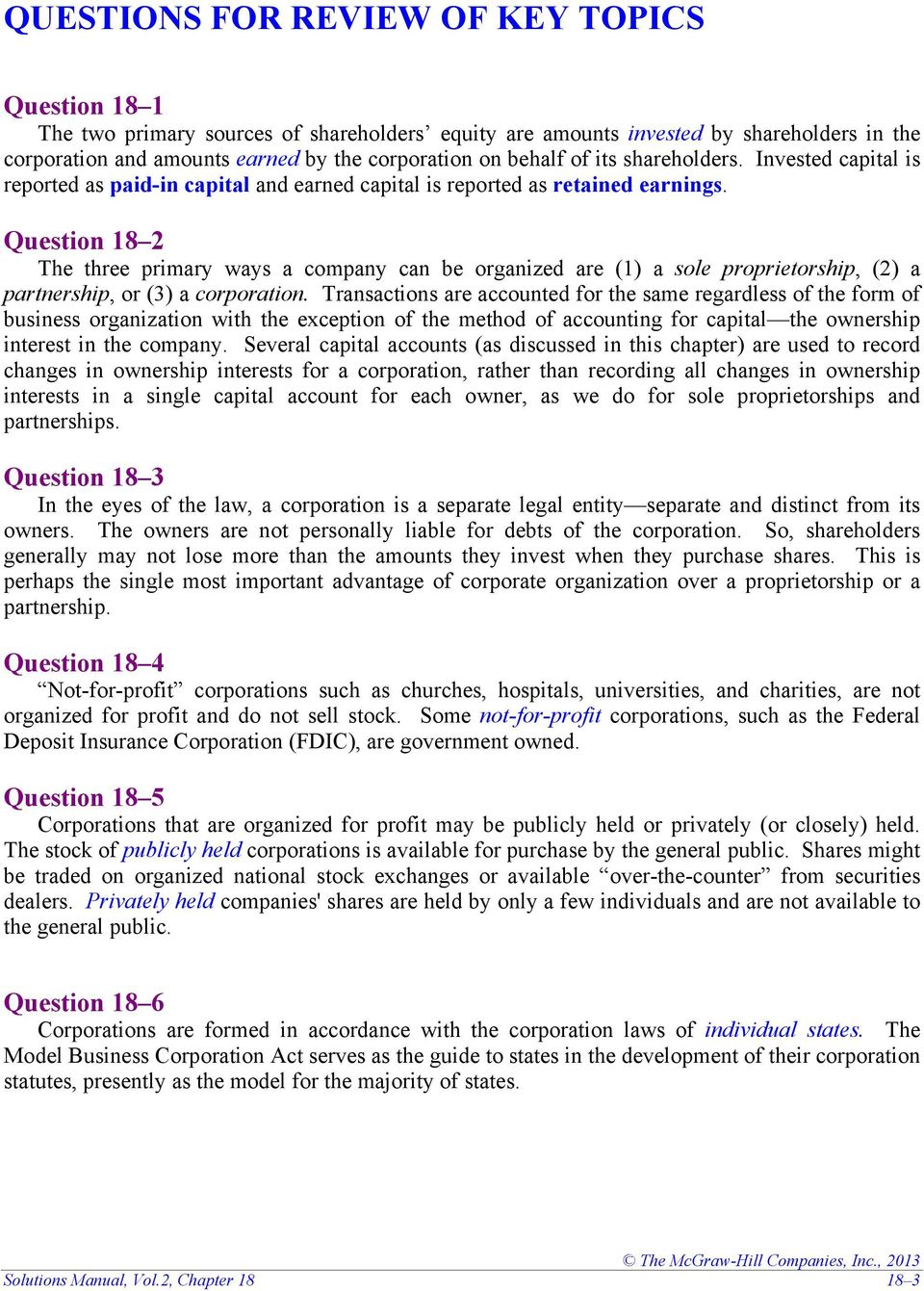 Solutions Manual, Vol.2, Chapter. Question 18 2 The three primary ways a  company can be organized are (1)