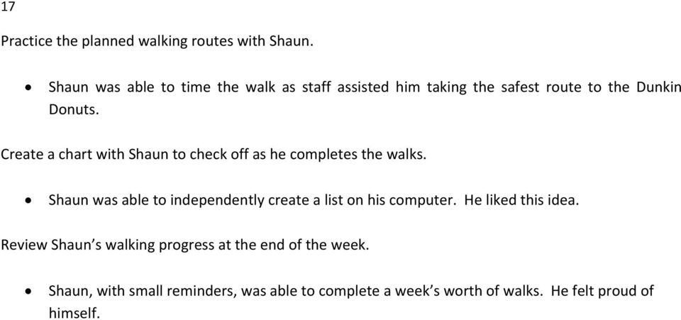 Create a chart with Shaun to check off as he completes the walks.