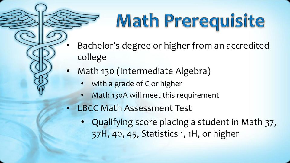 meet this requirement LBCC Math Assessment Test Qualifying score