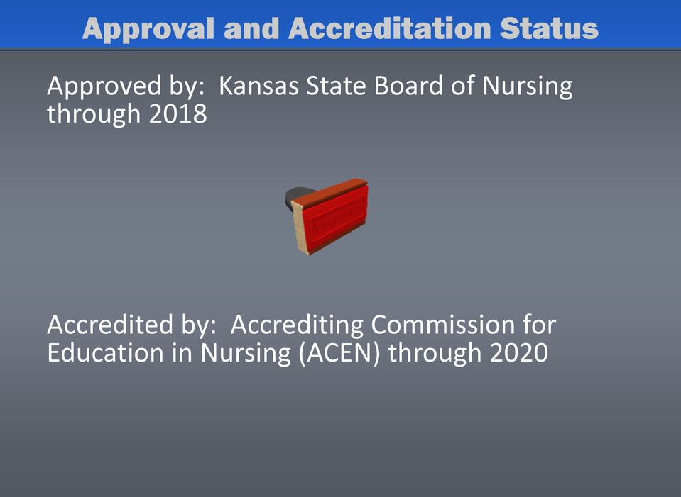 2018 Accredited by: Accrediting Commission