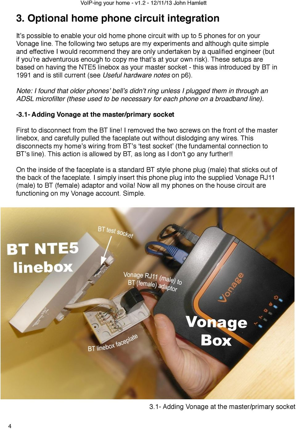An Unofficial Guide To Setting Up Vonage Voip On B4rn And Notes Bt Line Box Socket Wiring These Setups Are Based Having The Nte5 Linebox