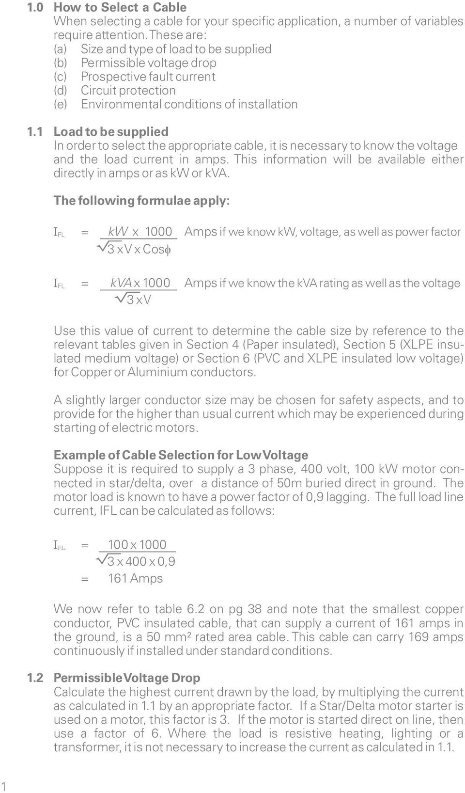 Cables Facts And Figures Pdf Low Voltage 3 Phase Motor Wiring As Well Starter 1 Load To Be Supplied In Order Select The Appropriate Cable It Is Necessary