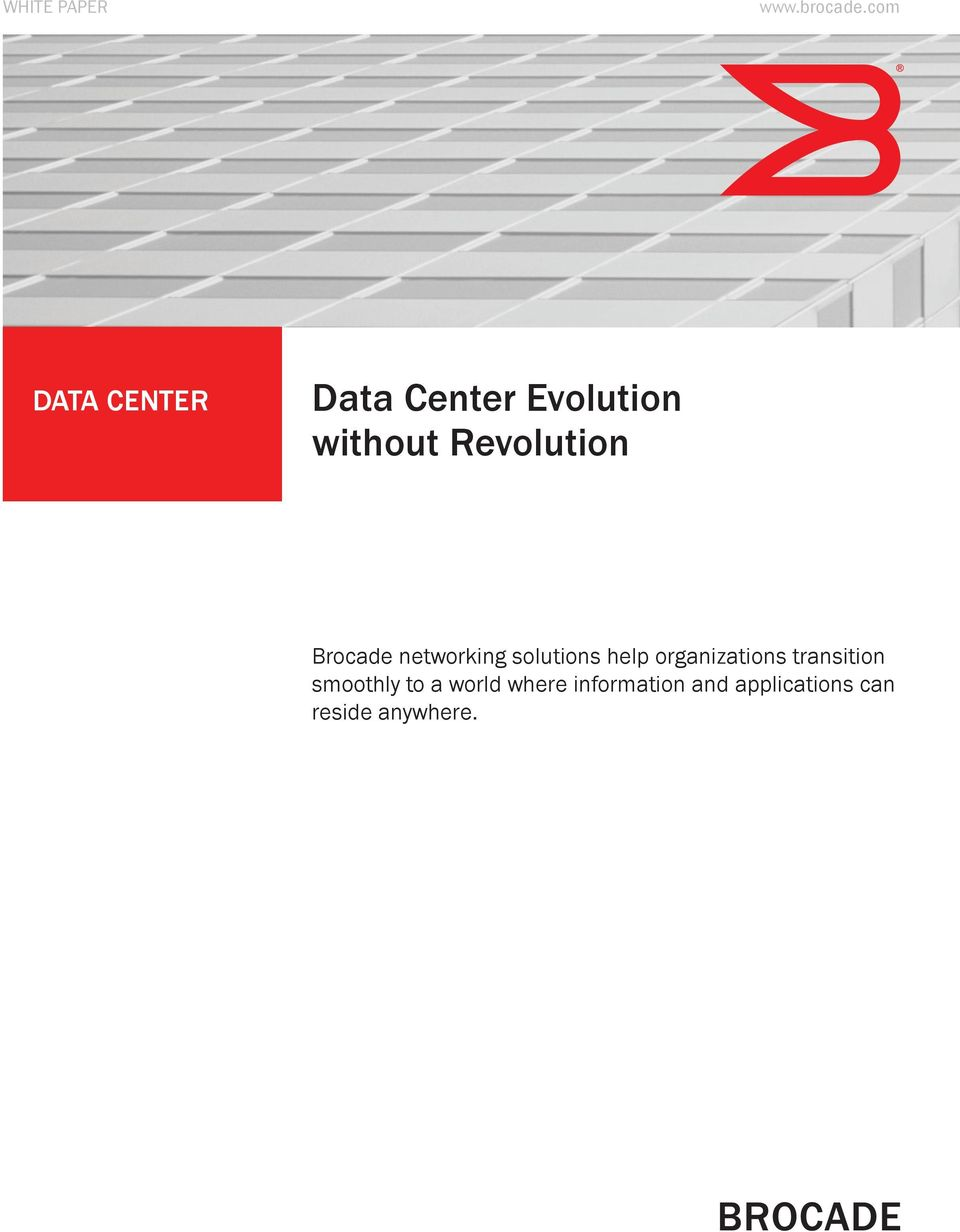 Revolution Brocade networking solutions help