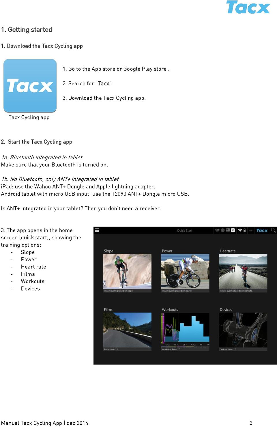 The Tacx Cycling app (ios and Android) Quick start guide - PDF