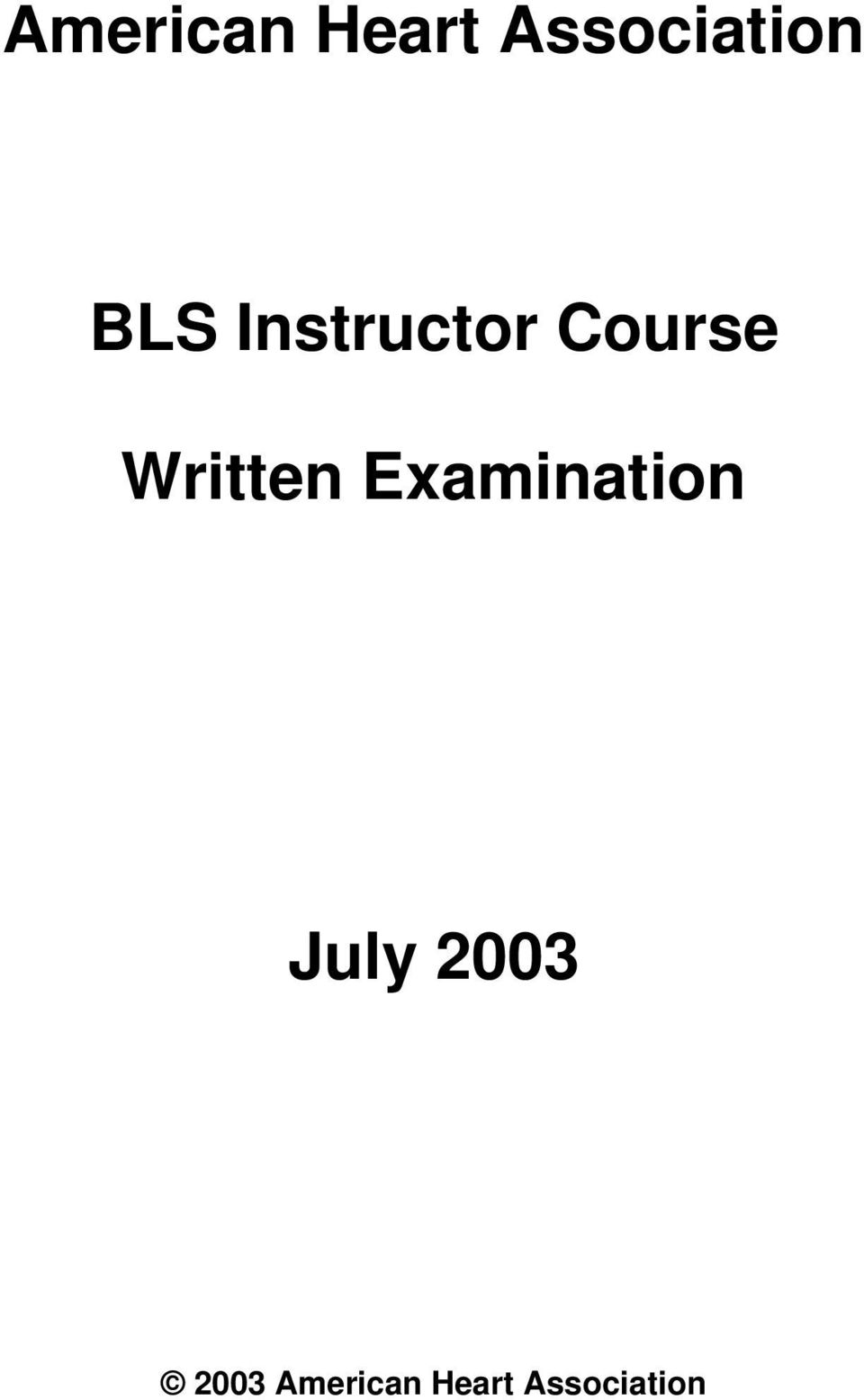 American Heart Association Bls Instructor Course Written