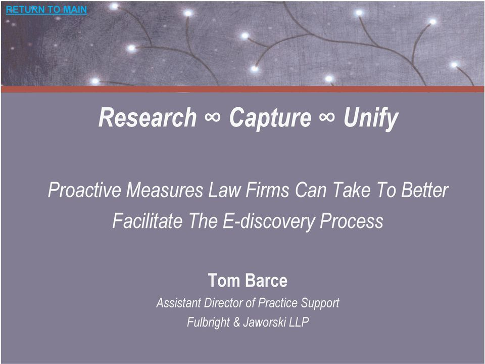 E-discovery Process Tom Barce Assistant